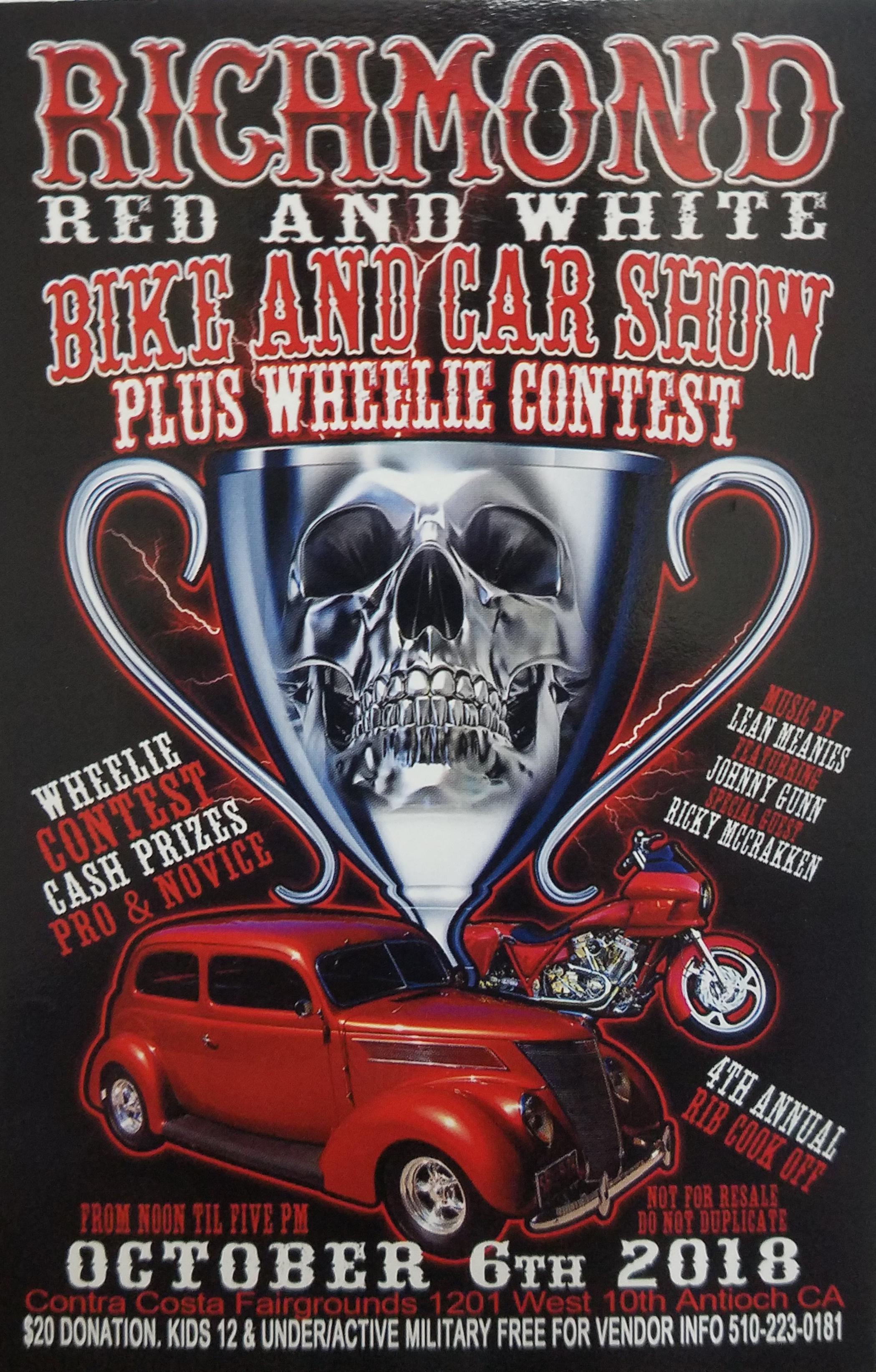 RICHMOND RED AND WHITEBIKE AND CAR SHOW PLUS WHEELIE CONTEST - Antioch ca car show 2018